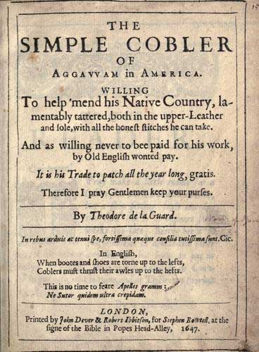 An old script called The Simple Cobbler of Aggawam in America in 1647, a satirical pamphlet that he wrote while in Ipswich in which he attacks religious dissenters written by Nathaniel Ward.