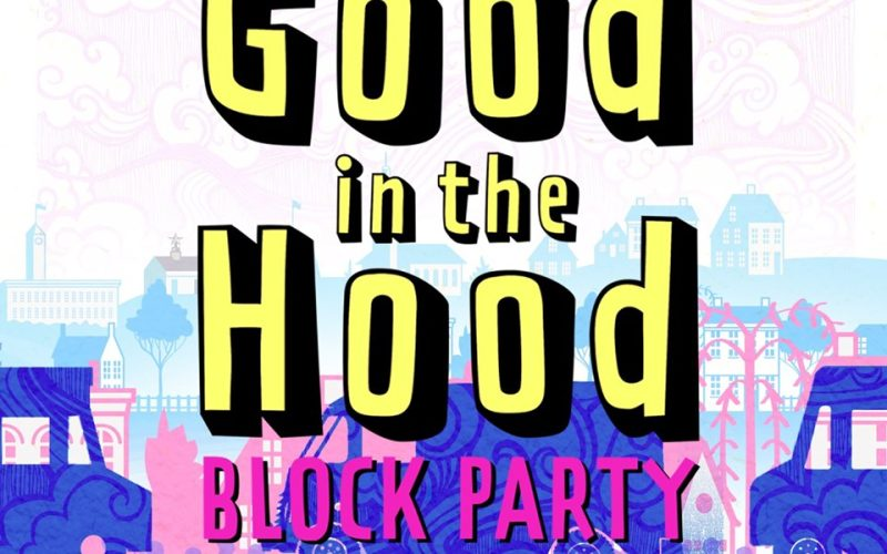 Good in the Hood Block Party
