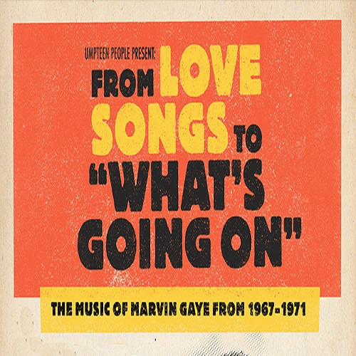 What's Going On: The Music of Marvin Gaye