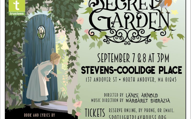 """The Secret Garden"" presented by Spotlight Playhouse and The Stevens-Coolidge Place"