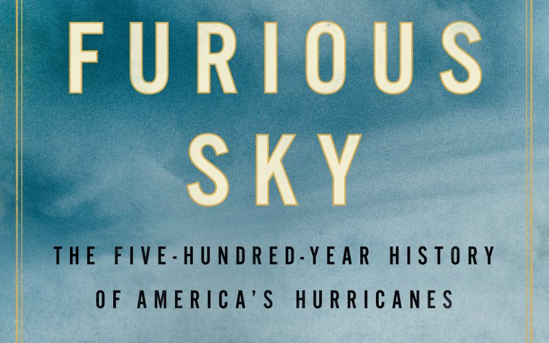 """""""A Furious Sky"""": Book Discussion with Author Eric Jay Dolin"""