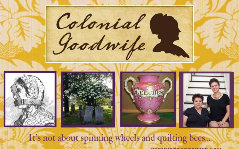 The Not So Good Life of the Colonial Goodwife